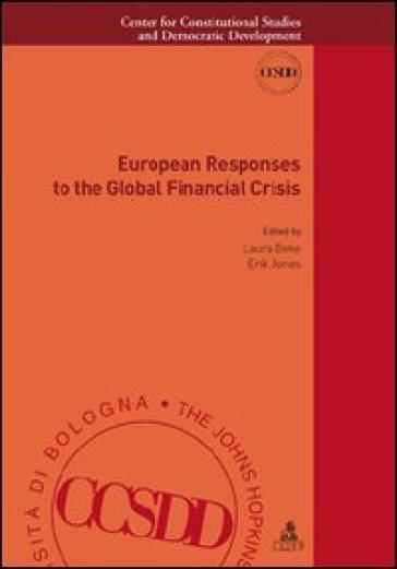 European responses to the global financial crisis - L. Beke   Thecosgala.com