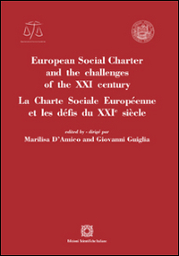 European social charter and the challenges of the XXI century