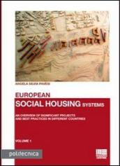 European social housing systems. An overview of significant projects and best practices in different countries