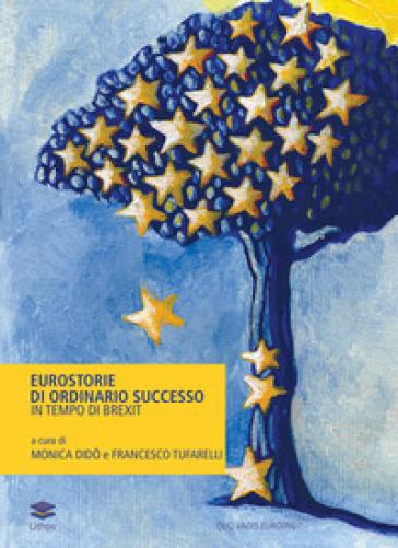 Eurostorie di ordinario successo in tempo di Brexit - Francesco Tufarelli | Kritjur.org