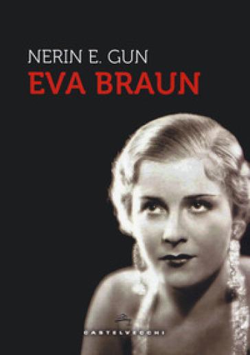 Eva Braun - E. Gun Nerin | Rochesterscifianimecon.com
