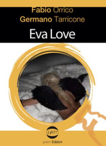 Eva Love - Fabio Orrico |