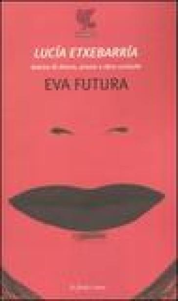 Eva futura - Lucia Etxebarria | Kritjur.org