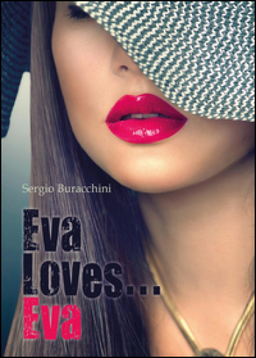 Eva loves... Eva - Sergio Buracchini  