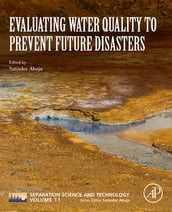 Evaluating Water Quality to Prevent Future Disasters
