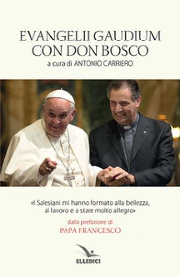 Evangelii Gaudium con don Bosco - A. Carriero  