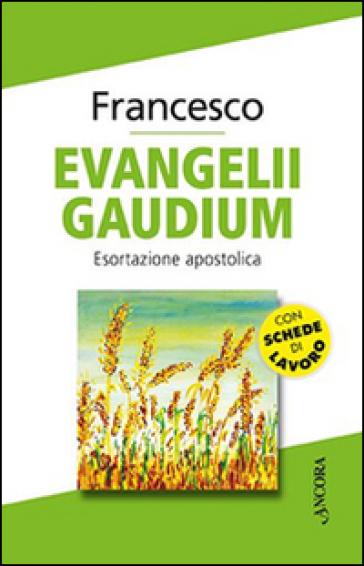 Evangelii gaudium. Esortazione apostolica - Papa Francesco (Jorge Mario Bergoglio) | Kritjur.org