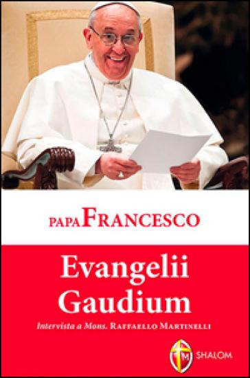 Evangelii gaudium - Papa Francesco (Jorge Mario Bergoglio) | Rochesterscifianimecon.com