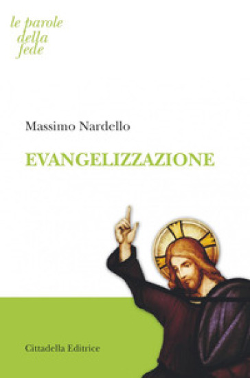 Evangelizzazione - Massimo Nardello |