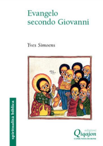 Evangelo secondo Giovanni - Yves Simoens   Thecosgala.com