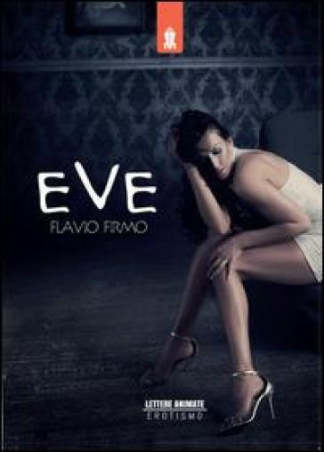 Eve - Flavio Firmo | Rochesterscifianimecon.com