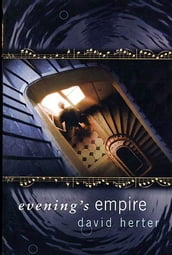 Evening s Empire