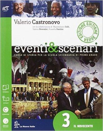 Eventi & scenari. Ediz. verde. Per la Scuola media. Con e-book. Con espansione online. 3. - Valerio Castronovo  