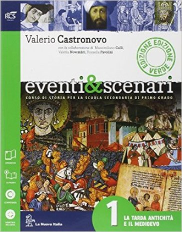 Eventi & scenari. Ediz. verde. Per le Scuola media. Con e-book. Con espansione online. 1. - Valerio Castronovo  