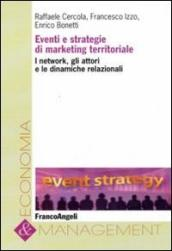 Eventi e strategie di marketing territoriale. I network, gli attori e le dinamiche relazionali