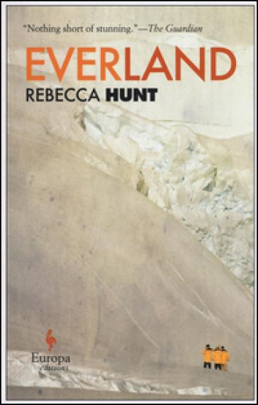 Everland. Ediz. inglese - Rebecca Hunt |