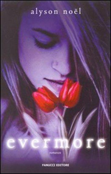 Evermore - Alyson Noel | Jonathanterrington.com