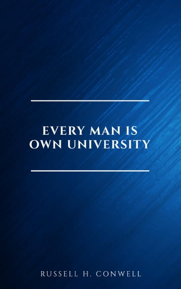 Every Man is Own University
