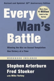 Every Man s Battle, Revised and Updated 20th Anniversary Edition
