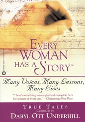 Every Woman Has a Story(TM)