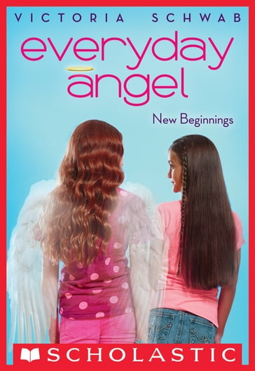 Everyday Angel #1: New Beginnings