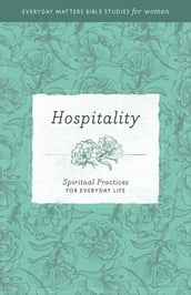 Everyday Matters Bible Studies for WomenHospitality