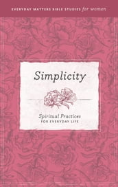 Everyday Matters Bible Studies for WomenSimplicity