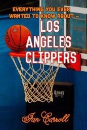 Everything You Ever Wanted to Know about Los Angeles Clippers