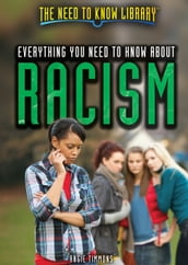 Everything You Need to Know About Racism