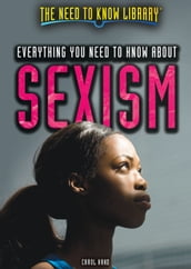 Everything You Need to Know About Sexism