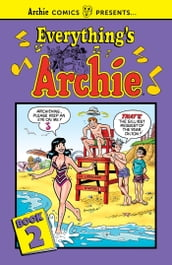 Everything s Archie Vol. 2