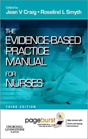 Evidence-Based Practice Manual for Nurses - E-Book