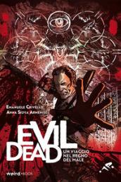 Evil Dead. Un viaggio nel regno del male