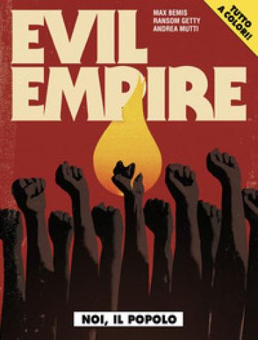 Evil Empire. 1.