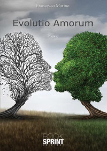 Evolutio amorum - Francesco Marino  