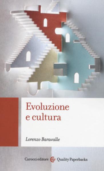 Evoluzione e cultura - Lorenzo Baravalle | Ericsfund.org