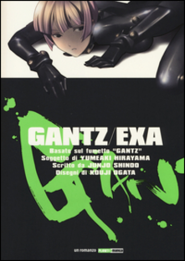 Exa. Gantz - Junjo Shindo | Rochesterscifianimecon.com