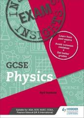 Exam Insights for GCSE Physics