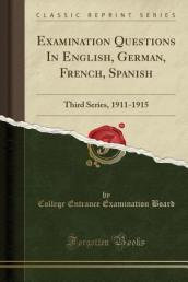 Examination Questions in English, German, French, Spanish