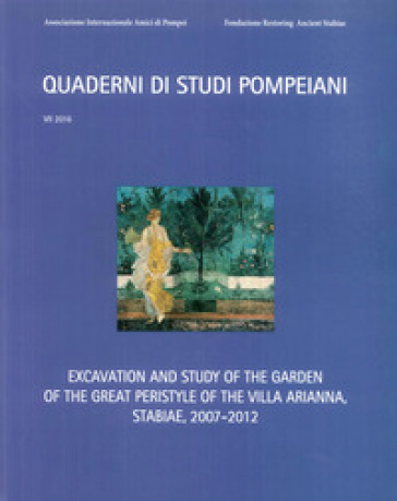 Excavation and study of the garden of the great peristyle of the Villa Arianna, Stabiae, 2007-2012