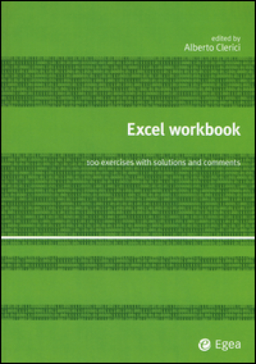 Excel workbook. 100 exercises with solutions and comments