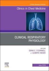 Exercise Physiology, An Issue of Clinics in Chest Medicine