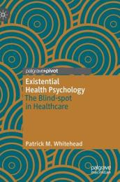 Existential Health Psychology