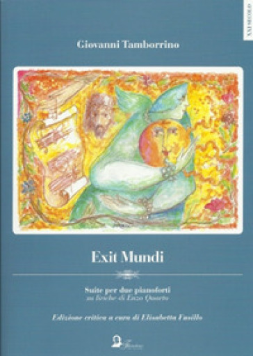 Exit Mundi. Suite per due pianoforti su liriche di Enzo Quarto