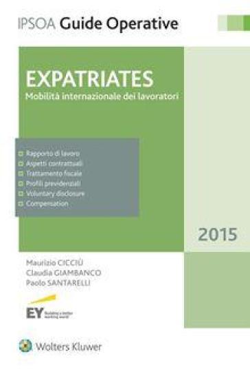 Expatriates. Mobilità internazionale dei lavoratori - Maurizio Cicciù |