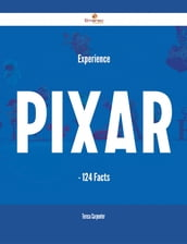 Experience Pixar - 124 Facts