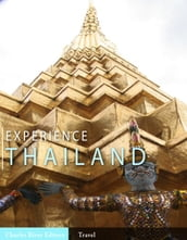Experience Thailand (Illustrated Edition)