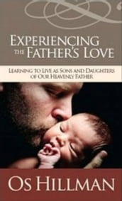 Experiencing the Father s Love