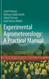 Experimental Agrometeorology: A Practical Manual