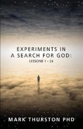 Experiments in a Search for God